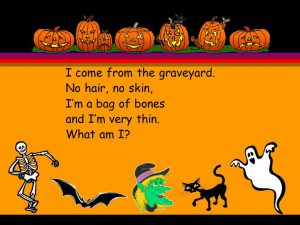 Halloween Riddles Ghosts Pumpkins Skeletons